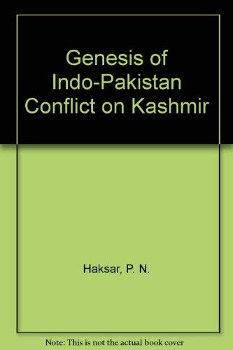 9788170501244: Genesis of Indo-Pakistan Conflict on Kashmir