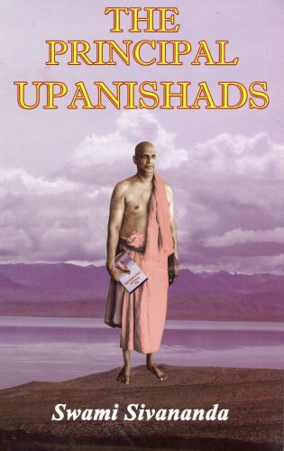 The Principal Upanishads/2012 Edition: Swami Sivananda