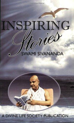 Inspiring Voices: Sivananda, Swami