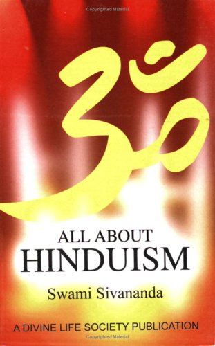 All About Hinduism: Swami Sivananda