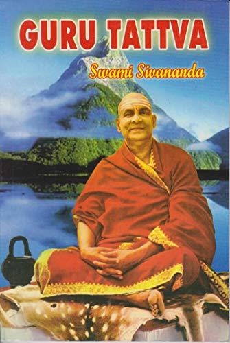 Guru Tattva: Sivananda, Swami