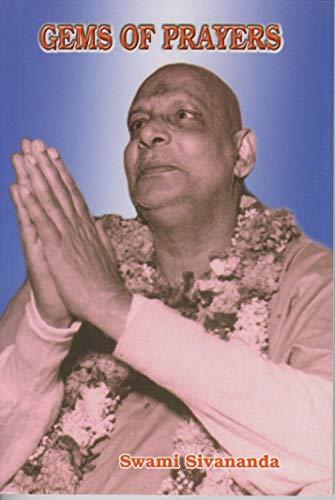 Gems of Prayers: Swami Sivananda
