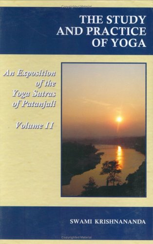 9788170521969: The Study And Practice Of Yoga/An Exposition of the Yoga Sutras of Patanjali/VolumeII