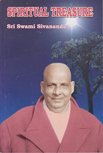 Spiritual Treasure: Swami Sivananda