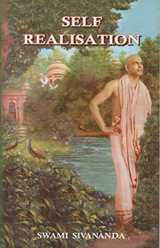 Self-Realisation: Swami Sivananda