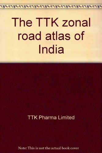 9788170531388: The TTK zonal road atlas of India