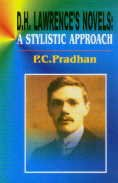 D H Lawrences Novels : A Stylistic: Prakash Chandra Pradhan