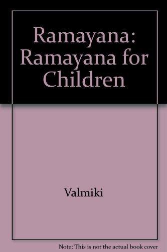 Ramayana for Children Parts I & II: Ratilal S. Nayak