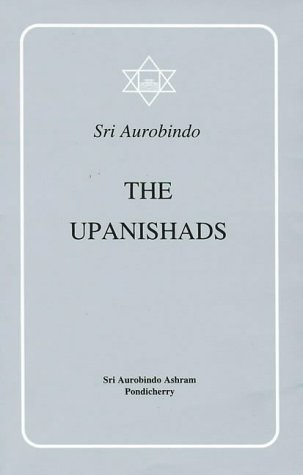 9788170580034: The Upanishads: Texts, Translations, and Commentaries