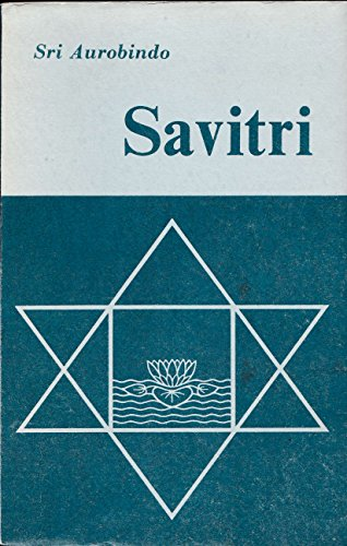9788170580171: SAVITRI: A LEGEND AND A SYMBOL.