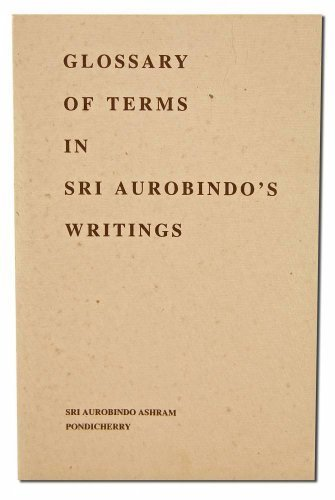 9788170580324: Glossary of Terms in Sri Aurobindo's Writings