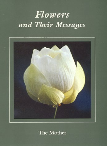FLOWERS AND THEIR MESSAGES: MOTHER