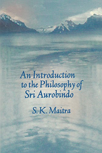 An Introduction to the Philosophy of Sri: Maitra S.K.