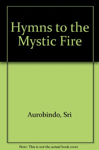 9788170584155: Hymns to the Mystic Fire