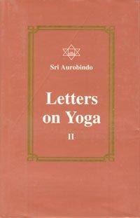 9788170584391: Letters on Yoga, Vol.II