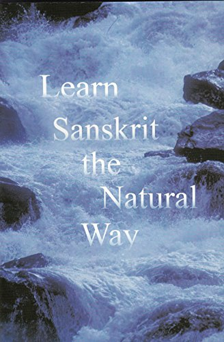 Learn Sanskrit the Natural Way