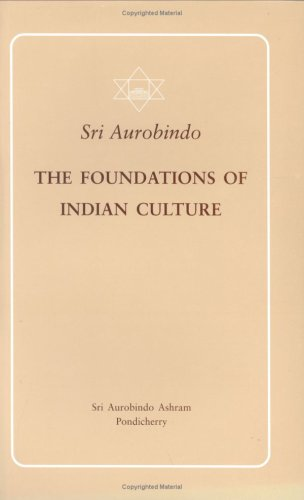 9788170585466: Foundations of Indian Culture: the Indian Edition