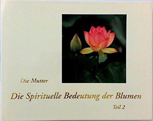 9788170586111: Die Spirituelle Bedeutung der Blumen (Livre en allemand)