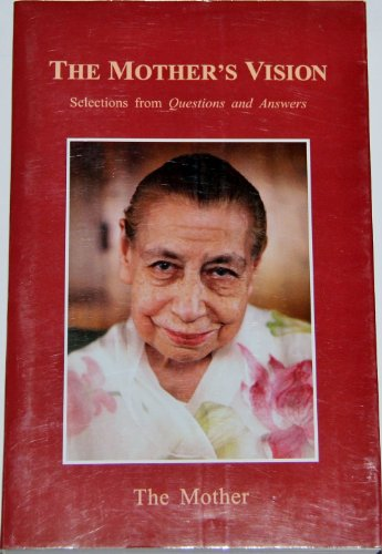 9788170586876: The Mother's Vision ; Selections from Questions and Answers