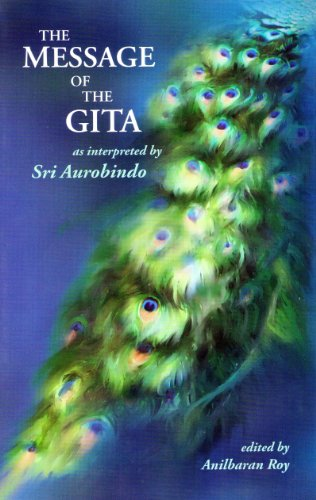 9788170589235: The Message Of The Gita as interpreted by Sri Aurobindo