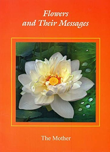 9788170589266: The Mother: Flowers and Their Messages by The Mother (2012-05-04)