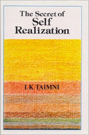 The Secret of Self-Realization: Pratyabhijna Hridayam of Ksemaraja in Sanskrit with Transliteration...
