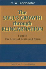 9788170591405: The Soul's Growth Through Reincarnation: The Lives of Erato and Spica