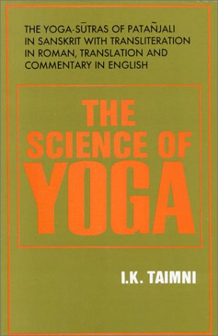 9788170592112: The Science of Yoga: The Yoga-Sutras of Patanjali in Sanskrit
