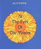 At the Feet of the Master: Alcyone