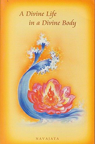 9788170601197: A Divine Life in a Divine Body