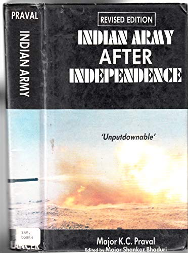 INDIAN ARMY AFTER INDEPENDENCE.: Praval, Major K.
