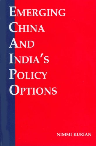 9788170621102: EMERGING CHINA AND INDIA'S POLICY OPTIONS
