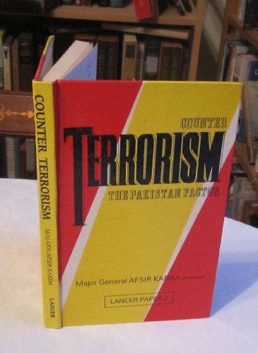 Counter Terrorism: The Pakistan Factor (Lancer Paper,: Karim, Afsir
