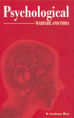 9788170621331: PSYCOLOGICAL WARFARE AND INDIA