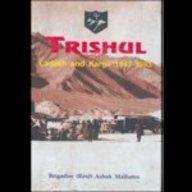 9788170622963: Trishul Ladakh and Kargil 1947-1993