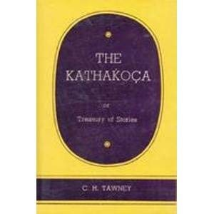 The Kathakoca: Or Treasury Of Stories; Translated From Sanskrit Manuskripts: C. H. Tawney