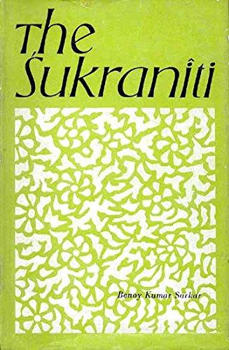 The Sukraniti: Benoy Kumar Sarkar