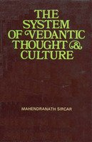 The System of Vedantic Thought and Culture
