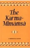 The Karma-Mimamsa (The Heritage of India Series): A. Berriedale Keith