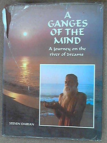 9788170700333: Ganges of the Mind: A Journey On the River of Dreams