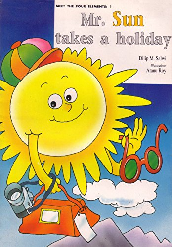 Mr Sun Takes a Holiday: Salwi Dilip M.