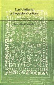 Lord Chaitanya, a biographical critique: Bimanbehari Majumdar