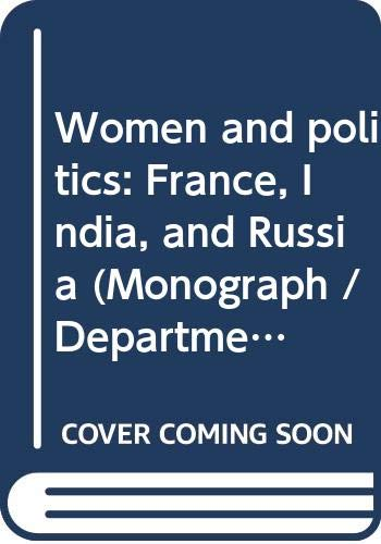 9788170742241: Women and politics: France, India, and Russia (Monograph / Department of History, University of Calcutta)
