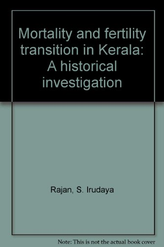 9788170750475: Mortality and Fertility Transition in Kerala, A Historical Investigation