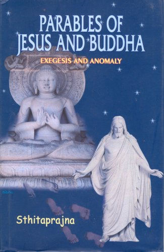 Parables of Jesus and Buddha: Prajna, Sthita
