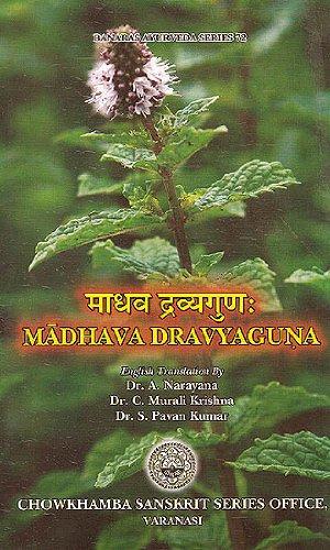 9788170804017: Madhava Dravyaguna