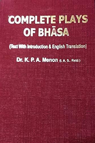 Complete plays of Bha?sa: Text with English: Bha?sa