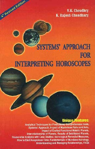 System's Approach for Interpeting Horoscopes: Choudhry, V.K.; Chaudhary,