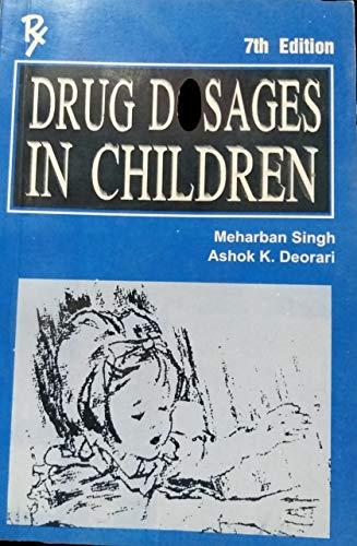 9788170820444: Drug Dosages in Children