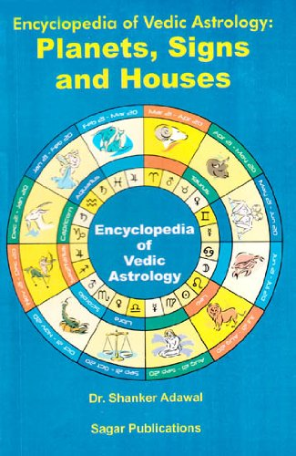 Encyclopedia of Vedic Astrology: Planets, Signs &: Dr. Shanker Adwal